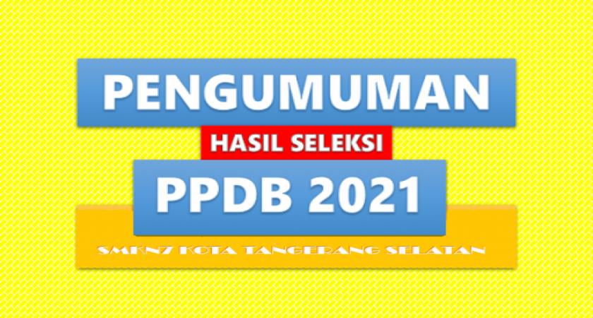 Pengumuman Kelulusan PPDB 2021